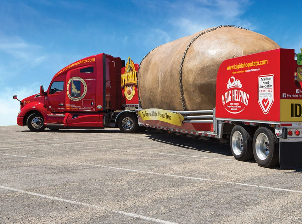 The Big Idaho Potato Truck Experiential Campaign / Branding / Social Media / Content Creation / Cause Marketing / Promotional Tour Management / Collateral / Interactive Create a national grassroots promotion worthy of the world's most famous potato Dreamed up and built an un-missable 28-foot long potato on a trailer, supported by a campaign and a crew to take it on the road across the country 148,000 miles, 7,200 cities, 534 events, 850 million media impressions, and countless selfies from hundreds of thousands of fans